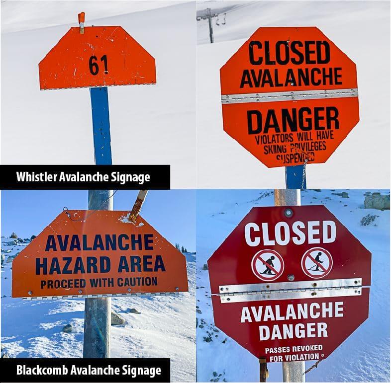 Whistler Blackcomb Avalanche Closure Signs